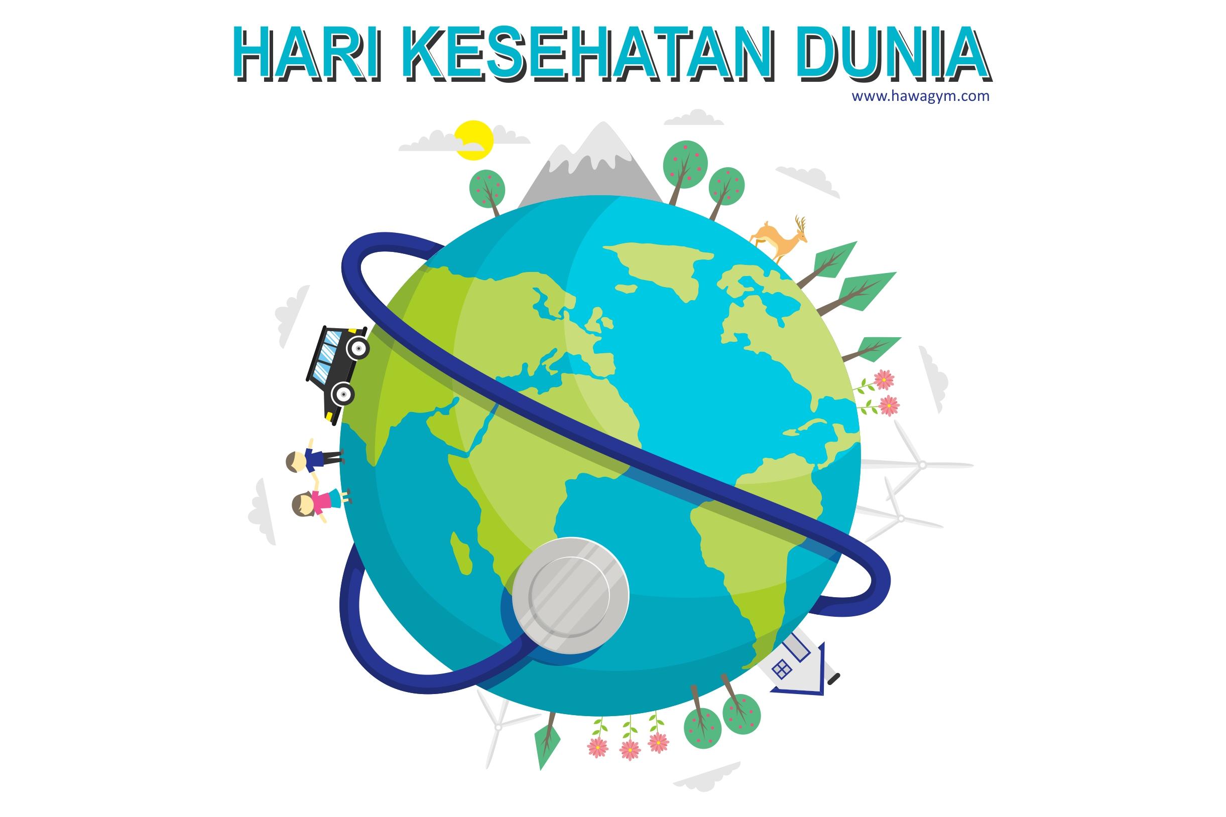hari-kesehatan-dunia-7-april-2019-by-hawagym-indonesia